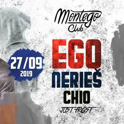 EGO, Nerieš │ Montego Music Club