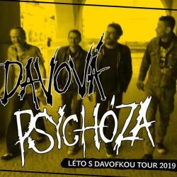 DAVOVÁ PSYCHÓZA - LÉTO S DAVOVKOU TOUR 2019