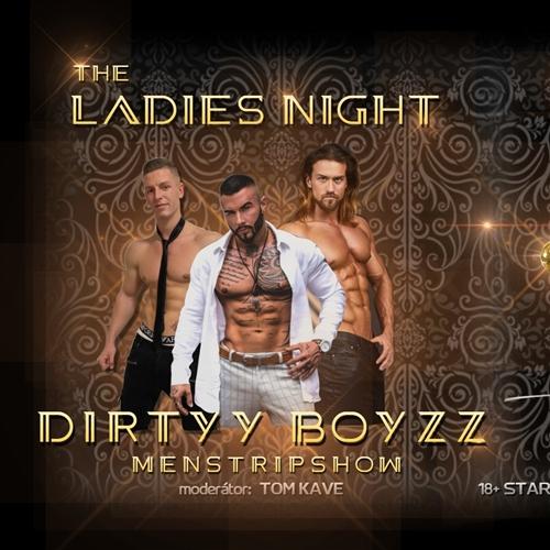 The Ladies Night / DIRTYY BOYZZ